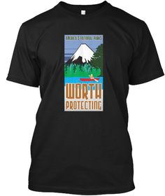 National Parks Worth Protecting T Shirt Black T-Shirt Front