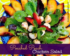 Poached Peach & Chicken Salad Passover Recipe