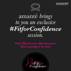 Girls, get ready because we have a very special session exclusively for you! #FitforConfidence Hint: We're going to be in Koramangala.