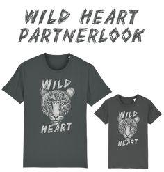 WILD HEART - PARTNERLOOK – FAMILY BY HEART Unisex, Statements, Wild Hearts, Mens Tops, Fashion, Moda, Fashion Styles, Fashion Illustrations, Fashion Models
