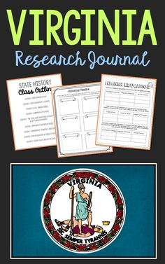 VIRGINIA State History Research Project. This complete notebook unit is the perfect companion to your annual state studies. Your students will use the internet to research a variety of topics to include: economics, government, geography, politics, current events, higher education, weather, historical figures, Native Americans, state symbols and icons, historic timeline, state flag, folk songs, Westward Expansion, the Civil War, and the Industrial Revolution.