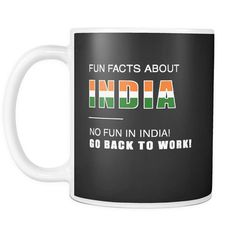 Funny Coffee Mug Fun Facts About INDIA