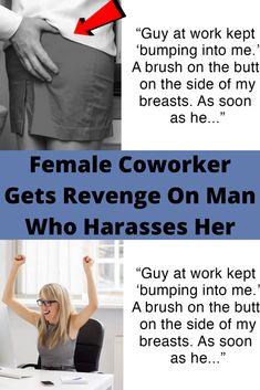 Female Coworker Gets Revenge On Man Who Harasses Her