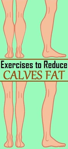 Effective Exercises to Reduce Calves Fat..
