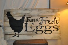 Farm Fresh Eggs - A pallet wood sign perfect for the kitchen or barn.