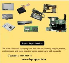 We offer all model hp laptop spares like adapter, battery, keypad, screen, motherboard and more replacement parts at best price in chennai Laptop Speakers, Laptop Repair, Laptop Parts, Laptop Accessories, Spare Parts, Chennai, Charger Adapter, Evolution, Technology