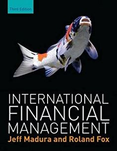 International financial management / by Jeff Madura, Roland Fox. 3rd ed. (2014)