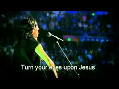Hillsong - Turn your eyes upon Jesus