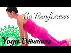 Yoga pour Débutants - Renforcement Musculaire avec Ariane - YouTube