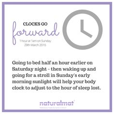 Help your Body Adjust to Daylight Saving Times Clocks Going Forward, Body Clock, Daylight Savings Time, Natural Living, Peace Of Mind, Lost, Sleep, Change, Bed