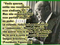 HELLBLOG: Profecia do Gal. Figueiredo, ultimo presidente mil...