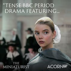 Starring Anya Taylor-Joy (The Queen's Gambit), The Miniaturist is a haunting drama full of surprises. Watch now on Acorn TV. Tv Series To Watch, Movies To Watch, Good Books, Books To Read, Market Day Ideas, Mosaic Birdbath, The Last Of Us2, Beautiful Witch, Starcraft 2