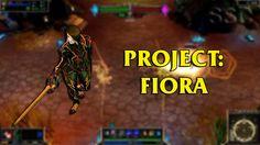 PROJECT: Fiora LoL Custom Skin ShowCase
