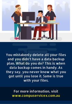 You mistakenly delete all your files and you didn't have a data backup plan. What do you do? #CompuServiceX #DataBackup