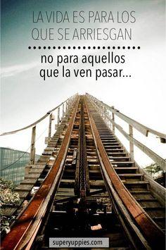 La vida es para los que se arriesgan, no para aquellos que la ven pasar #emprendedores #pymes #rrhh