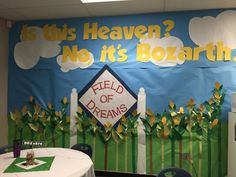 Is This Heaven? No it's Iowa! Switched out Iowa for our schools name: Bozarth. Field of Dreams baseball movie theme. Teacher appreciation week 2015