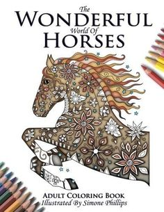 The Wonderful World of Horses Horse Adult Coloring / Colouring Book (New)