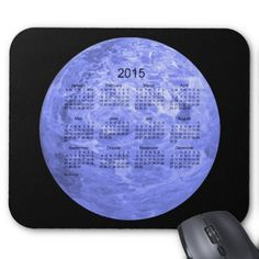 Blue Moon 2015 Calendar by Janz Mousepad