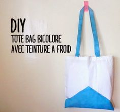 Les p'tites créa' par Caro Dels - Blog loisirs créatifs et DIY: DIY : Tote bag bicolore (teinture à froid)