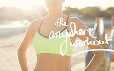 The Anywhere Workout...Try It Out This Weekend!