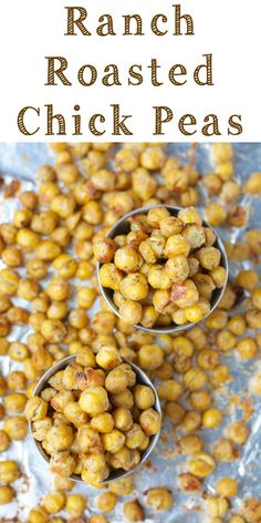 Ranch Roasted Chick Peas! A delicious snack that is super simple!