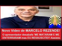 Novo vídeo de MARCELO REZENDE! Ele desabafa 'ME MATARAM E ME ENTERRARAM ...