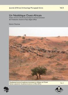 Un Néolithique Ouest-Africain: Cadre chrono-culturel, économique et environnemental de l'Holocene récent en Pays dogon (Mali)  von Sylvain Ozainne, http://www.amazon.de/dp/3937248331/ref=cm_sw_r_pi_dp_5a4zsb0QQBWH3