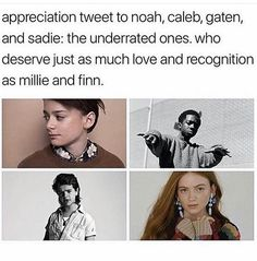 Umm everyone is in love with Noah. Gaten is the favorite. Sadie is new and exciting. And Lucas is just the best