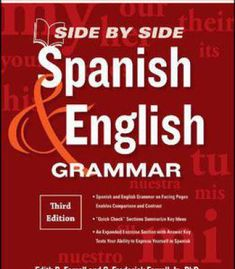Side-By-Side Spanish And English Grammar 3rd Edition PDF