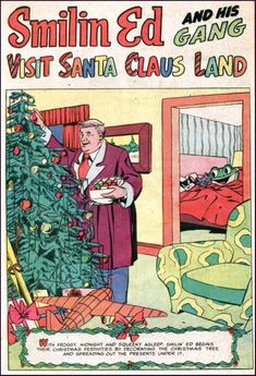 "Secret Sanctum of Captain Video: Captain's Holiday Library: Christmas Comics SMILIN' ED & HIS GANG ""Visit Santa Claus Land"""