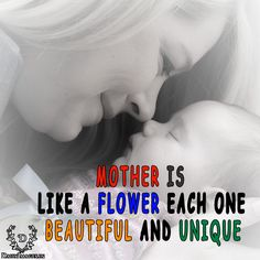 mother is like a flower each one beautiful and unique. #mother'sday #md #quotes