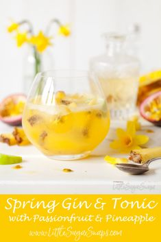 Spring Gin & Tonic | A twist on the classic G&T. Passionfruit, pineapple, lime and a dash of elderflower liqueur team up with gin & tonic to create a drink with a vibrant hue and a tropical, fruity bite. #gin #ginandtonic #gintonic #gin&tonic #springgin&tonic #springginandtonic @littlesugarsnap
