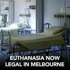 Euthanasia was legalised in Melbourne on Wednesday. It's available to terminally ill people over 18 who are likely to die within 6 to 12 months. Eligibility will require tight controls and thorough preliminary investigation. News Australia, Private Investigator, 12 Months, Melbourne, Wednesday, Death, Victoria, People, Furniture
