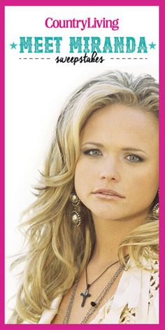 Win Miranda Lambert Concert Tickets and Meet