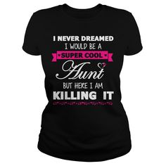 Super Cool Aunt T-Shirts, Hoodies. Check Price Now ==► https://www.sunfrog.com/LifeStyle/Super-Cool-Aunt-Black-Ladies.html?id=41382