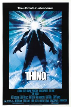 John Carpenter's the Thing (1982): This is a re-make of the 1951 film The Thing from Another World, and in my opinion it is far superior to the original. I've never seen the concept of paranoia explored so well, and this film also features one of the most chilling endings of any horror flick in recent memory.