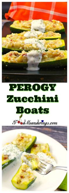 Have your perogy fix and healthy food too! These quick and easy, gluten-free, low-fat Pierogi Zucchini boats are loaded with flavour and healthy benefits but low on calories and fat! #ukrainian #pierogi #perogy #zucchini #zucchiniboat #zucchinirecipes