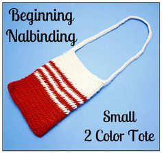 Shy Red Fox: Beginning Nalbinding - Small 2 Color Tote Pattern Loom Knitting, Knitting Needles, Knitting Stitches, Medieval Crafts, Wire Wrapping Tutorial, Viking Knit, Tote Pattern, Jewelry Making Tutorials, Pli