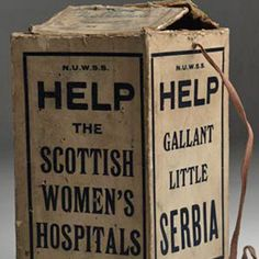 Cardboard collecting box for the Scottish Women's Hospitals, World War I (article on Elsie Inglis).