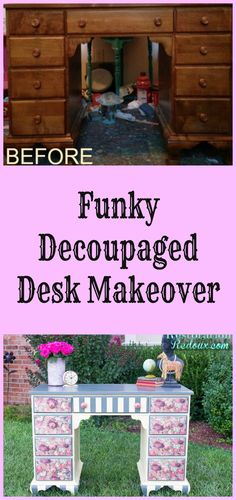 Funky Decoupaged Desk Makeover - love doing decoupage on painted furniture makeovers! For a vanity? Decoupage Furniture, Hand Painted Furniture, Funky Furniture, Repurposed Furniture, Furniture Projects, Diy Projects, Urban Furniture, Furniture Stores, Smart Furniture
