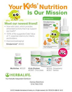 Herbalife Kids I' m a independent distributor contact me for more info www.goherbalife.com/ashlynm