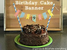 Birthday Cake Banner - Organize and Decorate Everything - use for Emma's Goldi-Blox parade float Birthday Presents For Grandma, White Cakes, Birthday Cake With Candles, Cake Banner, Brownie Cake, Cakes For Boys, Cupcake Cakes, Cupcakes, Smash Cakes