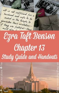 Great LDS study guide for Ezra Taft Benson Chapter 13: Priceless Blessings of the House of the Lord