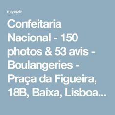 Confeitaria Nacional - 150 photos & 53 avis - Boulangeries - Praça da Figueira, 18B, Baixa, Lisboa, Portugal - Restaurant - Avis - Numéro de téléphone - Yelp