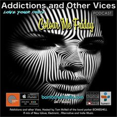 Tonight 8pm-10pm EST bombshellradio.com Repeats Saturday 3am-5am 3pm-5pm EST And Sundays 8am-10am and 8pm-10pm EST Today's Bombshell (Bombshell Radio)  Bombshell Radio Addictions and Other Vices Podcast  Thanks to all the artists labels and PR companies that submitted tracks this week.  We had so many great submissions this week that we have run over the allotted two hour mark . We will be running our results for our New Bombshell Radio Top 10 Monday. New Indie finds previews of The Menace's…