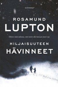 Rosamund Lupton - Hiljaisuuteen hävinneet, e-kirja, Erilaista jännitystä, hyytävää, kylmän kylmää. Tarinassa tökki ainoastaan 10-vuotiaan tytön pystyminen aikuisen kaltaiseen ajatteluun ja tekoihin. Kuurous tuodaan esille hämmästyttävän vivahteikkaasti.