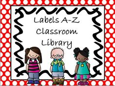 Labels for Classroom Library A to Z