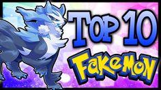 Top 10 Fakémon/Fan-Made Pokémon! [Ep.3]