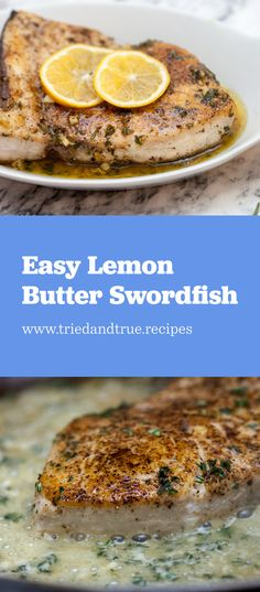 Simple, No-Fuss, One-Pot Lemon Butter Swordfish because you need a break every once in awhile! This sauce is so velvety and bright and pairs perfectly with mild swordfish! Get the recipe now on triedandtrue.recipes!