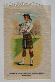 Queens Own Cameron Highlanders, Winnipeg. Imperial Tobacco Co (Canada) cigarette silk from the 1914 Regimental Uniforms of Canada series.